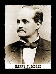 Harry N Morse born 1835 was an Old West lawman. From 1864 to 1878 he served as the Sheriff of the Alameda County Sheriff's Office. He later founded the Harry N Morse Detective Agency in Calfornia.