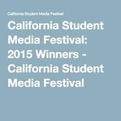 California Student Media Festival: 2015 Winners - California Student Media Festival