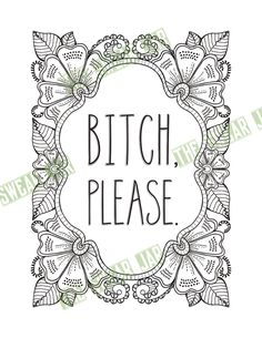 bitch please swear word printable adult coloring page instant digital download by totallytwitterpated on etsy