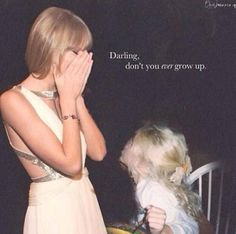 Never Grow Up - Taylor Swift Taylor Lyrics, Taylor Swift Quotes, Taylor Swift Fan, Swift 3, Taylor Swift Pictures, Taylor Alison Swift, Her Music, Music Is Life, Live Taylor