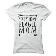 Stay at home BEAGLE mom t-shirt - #shirt #cheap tee shirts. MORE INFO => https://www.sunfrog.com/Pets/Stay-at-home-BEAGLE-mom-t-shirt-Ladies.html?60505