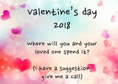 Where will you and your loved one spend Valentines Day?
