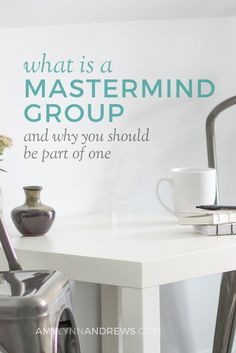 Why You Should Be Part of a Mastermind Group | Great tips for bloggers!