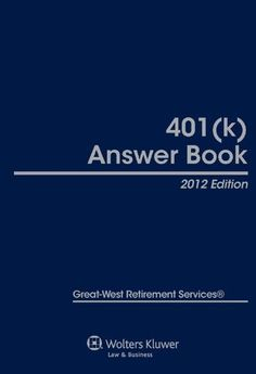 401(k) Answer Book, 2012 Edition by Great-West Retirement Services. $339.00. Publisher: Aspen Publishers (October 11, 2011). Publication: October 11, 2011. 1184 pages