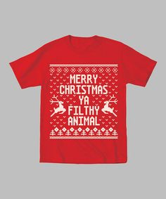 Take a look at this Red 'Merry Christmas Ya Filthy Animal' Tee - Men by KidTeeZ on #zulily today!