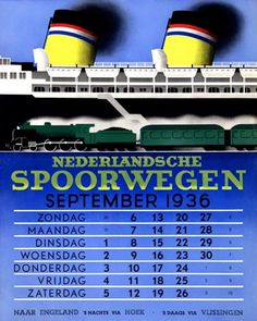 Dutch Railways (Nederlandse Spoorwegen) calendar by Jean Walther Old Advertisements, Advertising, Ads, Safety Posters, Public Information, Vintage Boats, Railway Posters, Bus Travel, Vintage Graphic Design