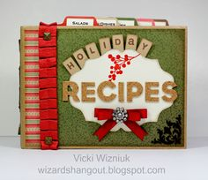 Wizard's Hangout: Regionals: Operation Smile Auction – Holiday Recipes Mini Album Mini Albums, Mini Scrapbook Albums, Scrapbook Cards, Scrapbooking Ideas, Christmas Minis, Christmas Crafts, Christmas Ideas, Scrapbook Recipe Book, Christmas Scrapbook