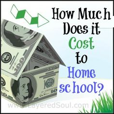 How Much Does it Cost to Homeschool? - Layered Soul Homeschool