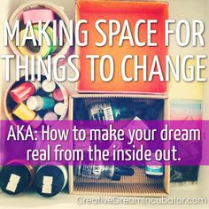 Making Space For Things To Change.