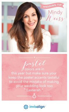 "Wedding tip from celebrity wedding planner Mindy Weiss: Pastel colors are in! This year, you may see weddings where each bridesmaid is in a different pastel-colored dress.  Make sure you keep the pastel accents tasteful to avoid the mistake of making your wedding look too ""Easterish."" #BridalBeauty"
