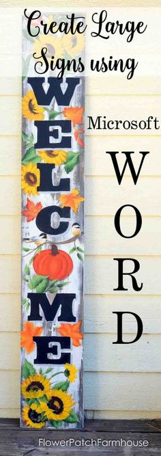 Create large DIY hand painted signs without stencils, using Microsoft Word. Great for crafts, rustic decor , easy and fun!
