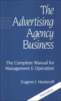 """Read """"The Advertising Agency Business"""" by Eugene J. Hameroff available from Rakuten Kobo. When the first edition of Herbert Gardner's The Advertising Agency Business was published, it was heralded as the most c. Viral Marketing, Business Marketing, Business Cards, Self Branding, Identity Branding, Visual Identity, Event Poster Design, Design Posters, Grant Writing"""