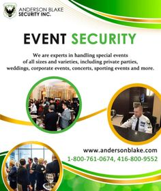 Want the #security on your #specialevents, visit our company Anderson Blake Security Inc. and you can call us at: 1-800-761-0674, 416-800-9552.