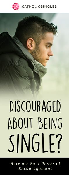If you're feeling discouraged about your singleness, here are four things to think about as you seek feelings of encouragement. Catholic Dating, Catholic Prayers, Catholic Singles, Amazing Inspirational Quotes, Inspirational Prayers, True Quotes, Bible Quotes, Proverbs Woman, Marriage Relationship