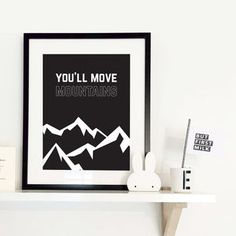 You'll Move Mountains Typographic Print by oso twee, the perfect gift for Explore more unique gifts in our curated marketplace. Move Mountains, Nursery Prints, Handmade Wooden, All Design, Unique Gifts, Typography, Paper, Frame, Inspiration