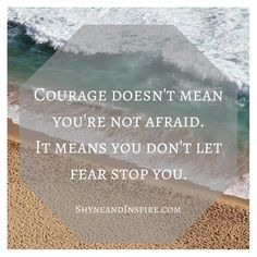 Fear shouldn't stop you from doing scary things. Fitness | Clean Eating | Beauty | Fashion | Inspiration @ shyneandinspire.com