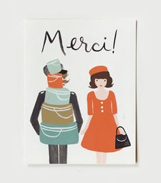 Merci Card  											Merci monsieur for helping a lady with her many hat boxes! Our playful French card is the perfect way to say thank you with a touch of whimsy.