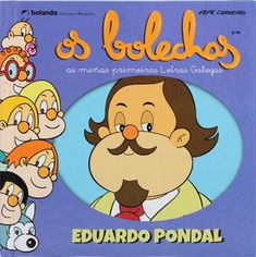 Os bolechas: as miñas primeiras Letras Galegas / Pepe Carreiro