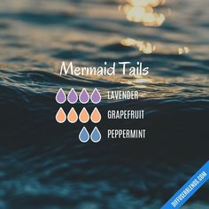 Mermaid Tails Essential Oils Diffuser Blend ••• Buy dōTERRA essential oils online at www.mydoterra.com/suzysholar, or contact me suzy.sholar@gmail.com for more info.