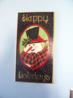 """Christmas, Wall Hanging, """"Happy Holidays"""", Snowman, Decorative,Tole, Hand Painted, Plaque. via Etsy."""