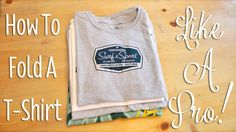 How To Fold A T-Shirt Like A Pro! {Video}
