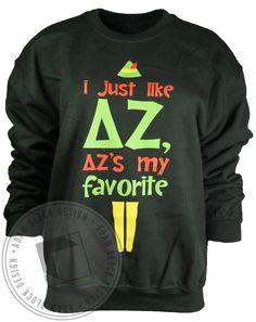 Delta Zeta My Favorite Sweatshirt by Adam Block Design   Custom Greek Apparel & Sorority Clothes   www.adamblockdesign.com