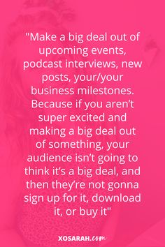 make a big deal out of upcoming events, podcast interviews, new posts, your/your business milestones. Because if you aren't super excited and making a big deal out of something, your audience isn't going to think it's a big deal, and then they're not gonna sign up for it, download it, or buy it. As women we are conditioned to shrink ourselves and to not show off. Do You Need, Super Excited, Upcoming Events, Talk To Me, Inspiring Quotes, Things To Think About, Posts, Sign, Business