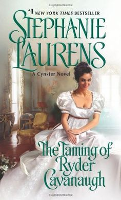 Stephanie Laurens always knows how to please her readers with delicious recipes of seduction, sensuality and chills.  The Taming of Ryder Cavanaugh (Cynster Sisters) by Stephanie Laurens, http://www.amazon.com/dp/0062068652/ref=cm_sw_r_pi_dp_ZzlYrb02HEAF4