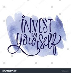 Invest In Yourself   Hand Drawn Lettering Poster.