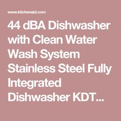 44 dBA Dishwasher with Clean Water Wash System Stainless Steel Fully Integrated Dishwasher KDTM354ESS | KitchenAid