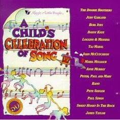 My favorite kids' CD from my children's childhood - heard it again this weekend