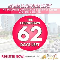 {COUNTDOWN} 62 #DAYS LEFT to #Dare2Aspire 2017 #Conference! Don't miss the chance.. buy your #tickets NOW before we sell out!!! www.d2aspire.com    Want to be a #sponsor / #vendor on our upcoming conference??? Email us: dare2aspire2012@gmail.com    #business #smallbiz #atlanta #sheraton #success #ceo #boss #beautyofbusiness #entrepreneur #mompreneur #savethedate #atlantaevents #womenbusinessowners #businesswoman #beautyboss #vendors #sponsors #womenwhowork #womenempowerment…