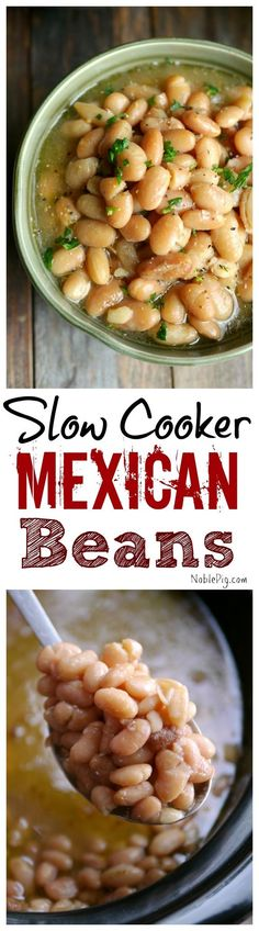 Slow Cooker Mexican Beans that rich, buttery and delicious. My new favorite bean that is the perfect side dish or meal in itself from NoblePig.com. Crock Pot Slow Cooker, Crock Pot Cooking, Slow Cooker Recipes, Crockpot Recipes, Cooking Recipes, Crockpot Veggies, Crockpot Dishes, Chef Recipes, Delicious Recipes