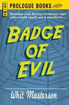 Badge of Evil - this book is free on Amazon as of May 13, 2012. Click to get it. See more handpicked free Kindle ebooks - judged by their covers fresh every day at www.shelfbuzz.com