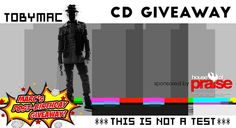 CD Giveaway: TobyMac's This Is Not A Test [Deluxe Edition] | Marc's Post-Birthday Giveaway | Servant's Quill
