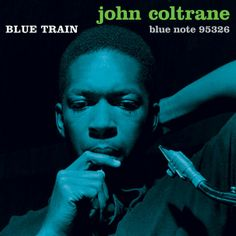 John Coltrane was an American jazz saxophonist and composer. Blue Train is a hard bop jazz album released for Blue Note Records. Jazz Music, Good Music, Jazz Cd, Miles Davis, Paul Chambers, Lps, Lp Cover, Vinyl Cover, Cover Art