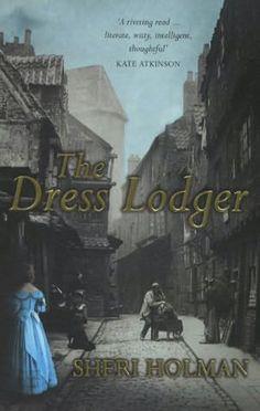 Sheri Holman - The Dress Lodger