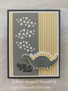 Dino Days Card Says You're RAWRsome! # The Dino Days Bundle is a wonderful, whimsical stamp set with coordinating dies. Birthday Cards For Boys, Handmade Birthday Cards, Boy Cards, Kids Cards, Dinosaur Cards, Making Greeting Cards, Animal Cards, Stamping Up, Homemade Cards