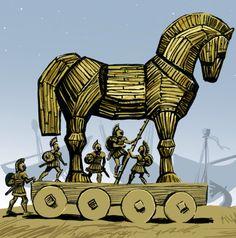 Beware Trojan Horses!