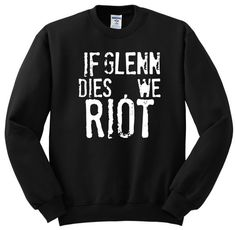 Hey, I found this really awesome Etsy listing at https://www.etsy.com/uk/listing/258260853/the-walking-dead-sweatshirt-not-hoodie