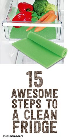 15 Awesome Steps To A Clean Fridge