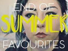 | END OF SUMMER FAVOURITES! | Charldeeblogs