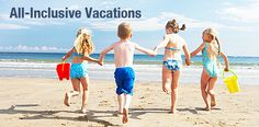 All-Inclusive Vacation Ideas - Ideas