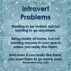The struggle is real. #introvert #introvertproblems