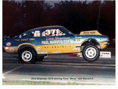 photos of dick brannan mustang drag cars | Dick Brannan in his Boss 429 Maverick Phil Bonner (Warbucks) in a ...