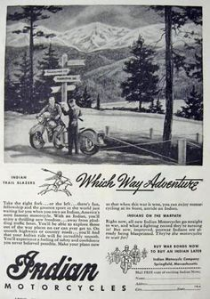 1944 Indian Motorcycle Ad ~ Take the right fork or the left