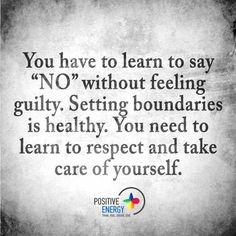 Learn to say no without guilt