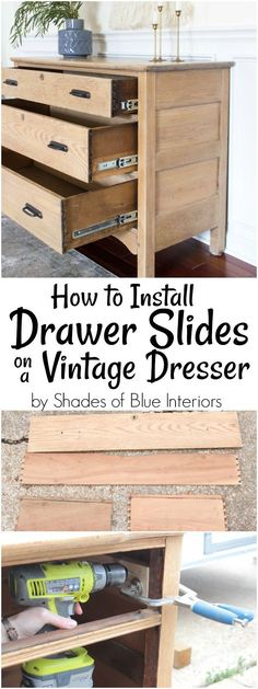 How to Install Drawer Slides on a Vintage Dresser How I installed ball-bearing drawer slides to make a vintage dresser more functional and long lasting. Step by step tutorial with all materials and tools listed. Dresser Drawer Slides, Old Dresser Drawers, Diy Drawers, Drawer Pulls, Sliding Drawers, Long Dresser, Wooden Drawers, Top Drawer, Drawer Knobs