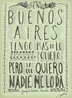 EN BUENOS AIRES TENGO MAS DE LO QUE QUIERO, PERO LO QUE QUIERO NADIE ME LO DA.  #JOAQUINSABINA