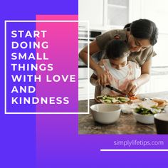 When you start doing those small things with #love and #kindness so much more opens up. #happiness #simplylifetips Small Things, Life Hacks, Parenting, Happiness, Personal Care, Love, Reading, Happy, Amor